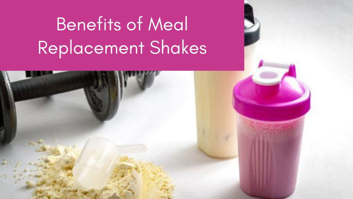 benefits of meal replacement shake